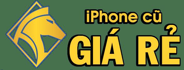 iPhone Cũ Giá Rẻ