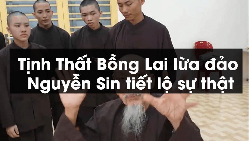 , Tịnh Thất Bồng Lai lừa đảo Nguyễn Sin tiết lộ sự thật