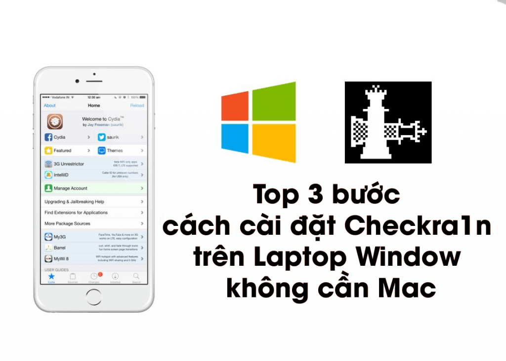 Top 3 bước cách cài đặt Checkra1n trên Laptop Window mà không cần Mac