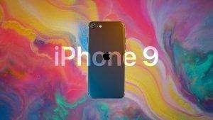 iphone 9, iPhone 9 – Thông tin iPhone 9 – Giá bán iPhone 9 mới nhất 2020